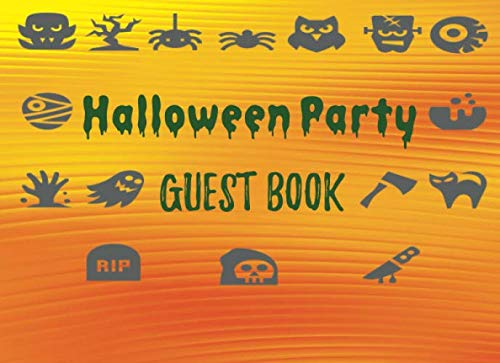 Halloween Party Guest Book: Adult Costume Party Memory Book Keepsake Journal -