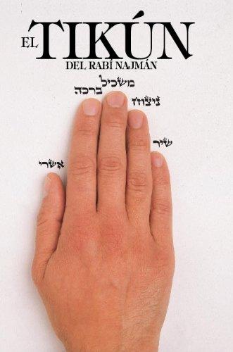 El Tikún del Rabí Najmán (Tikún HaKlali) por Rebe Najmán de Breslov