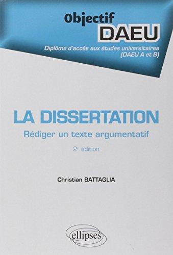 La Dissertation Rédiger un Texte Argumentatif Objectif DAEU A et B
