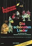 Augsburger Puppenkiste - die schönsten Lieder: Songbook für Gesang oder Melodieinstrument und...