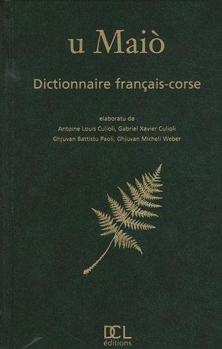 U Maiò : Dictionnaire français-corse par Antoine-Louis Culioli