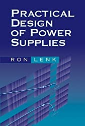 Practical Design of Power Supplies by Ron Lenk (2005-07-11)
