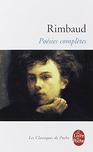 Rimbaud : Poésies complètes par Arthur Rimbaud