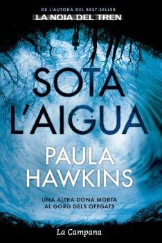 Sota l'aigua por Paula Hawkins