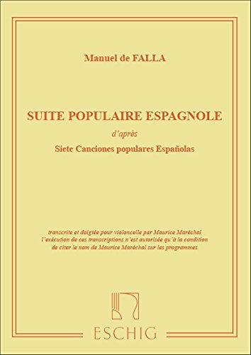 SUITE POPULAIRE ESPAGNOLE   VIOLONCELLO AND PIANO   BOOK