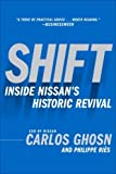 Shift: Inside Nissan's Historic Revival (English Edition)