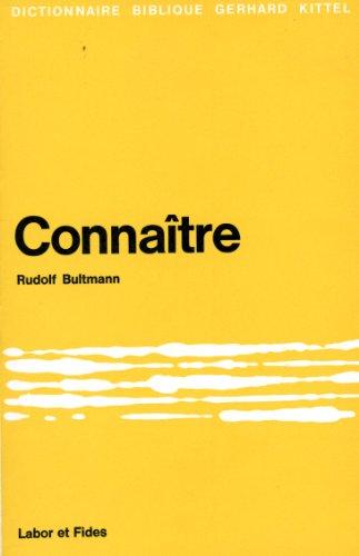 Connaître par Rudolf Bultmann