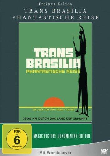 Trans Brasilia - Phantastische Reise [Edizione: Germania]