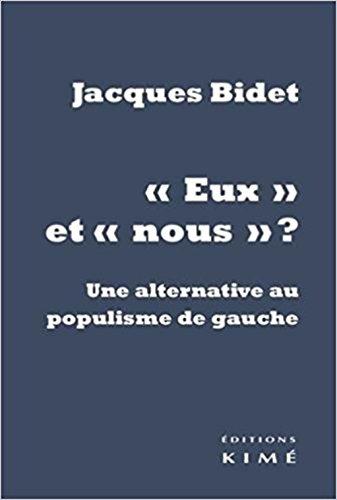 """""""Eux"""" et """"nous"""" ? : Une alternative au populisme de gauche"""