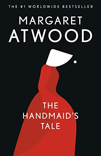 The Handmaid\'s Tale: A Novel