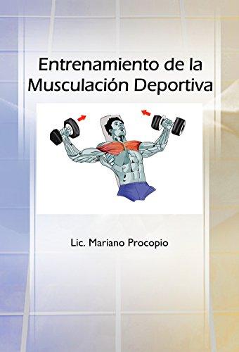 Entrenamiento de la Musculación Deportiva por Mariano Procopio