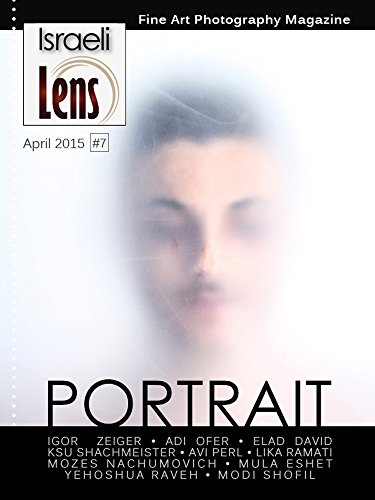Israeli Lens Magazine 7 Portrait Photography Ebook Kay Ziv Dafna