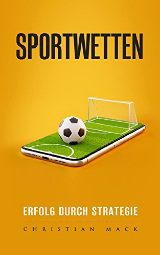 Sportwetten: Erfolg durch Strategie