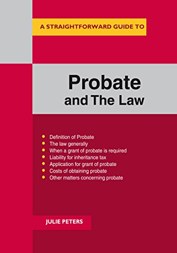 A Straightforward Guide to probate and the Law (Straightforward Guides) (English Edition)