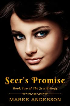Seer's Promise (Book Two of The Seer Trilogy) (English Edition) di [Anderson, Maree]