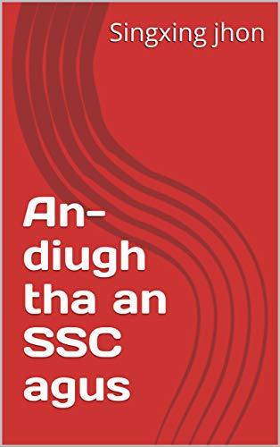 An-diugh tha an SSC agus  (Romansh Edition)