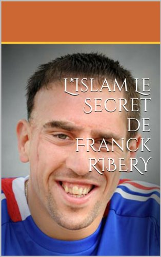 Livres gratuits en ligne Le Secret de Franck RIBERY pdf, epub ebook