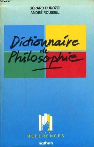 Dictionnaire de Philosophie par Gérard Durozoi, Andre Roussel