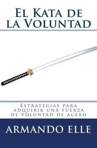 El Kata de la Voluntad