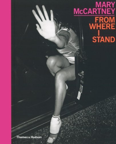 Mary McCartney: From Where I Stand by Mary McCartney (2010-10-11)