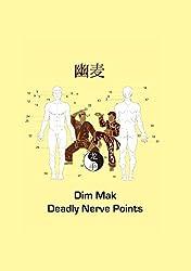 Dim Mak Deadly Nerve Points
