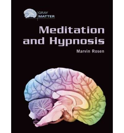 [( Meditation and Hypnosis )] [by: Marvin Rosen] [Oct-2005]