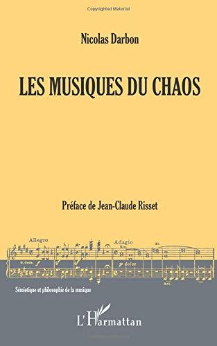 Les Musiques du Chaos par Nicolas Darbon