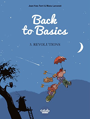 back-to-basics-volume-5-revolutions-le-retour-a-la-terre