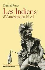 Les Indiens d'Amérique du Nord de Daniel Royot