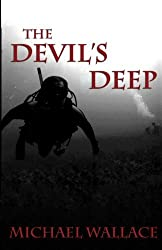 The Devil's Deep (Volume 1) by Michael Wallace (2013-01-16)