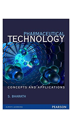 Pharmaceutical Technology: Concepts and applications, 1e