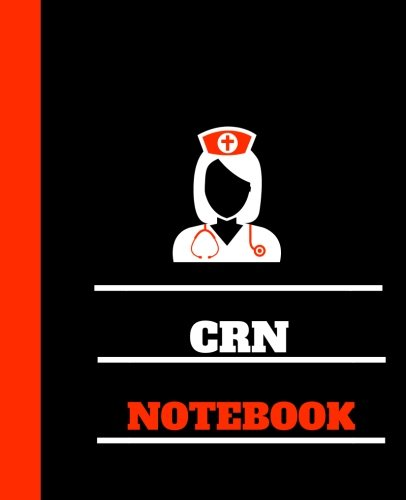 CRN Notebook: Certified Radiologic Nurse Notebook Gift | 120 Pages Ruled With Personalized Cover