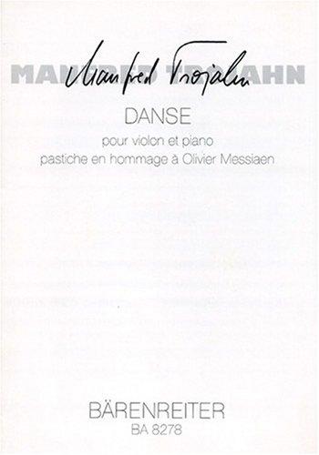 Danse pour violon et piano (pastiche en hommage … Olivier Messiaen)