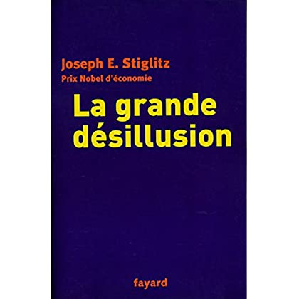 La grande désillusion - Traduction de Paul Chemla