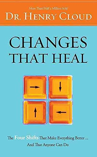 changes-that-heal-how-to-understand-the-past-to-ensure-a-healthier-future-by-author-dr-henry-cloud-p
