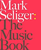 Mark Seliger the music book
