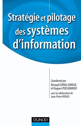 Stratgie et pilotage des Systmes d'information (Stratgies et management)
