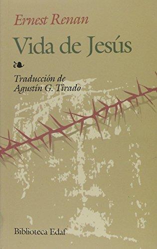 Vida De Jesus - Renan (Biblioteca Edaf) por Ernesto Renan