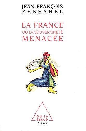 La France ou la Souveraineté menacée