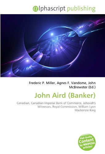 john-aird-banker-canadian-canadian-imperial-bank-of-commerce-jehovahs-witnesses-royal-commission-wil