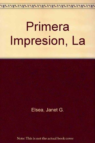 La primera impresion por Janet G.Elsea