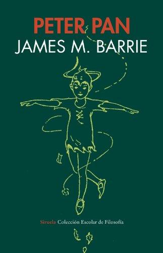 Peter Pan (Escol.Filosof.) (Siruela/Colección Escolar) por James M. Barrie