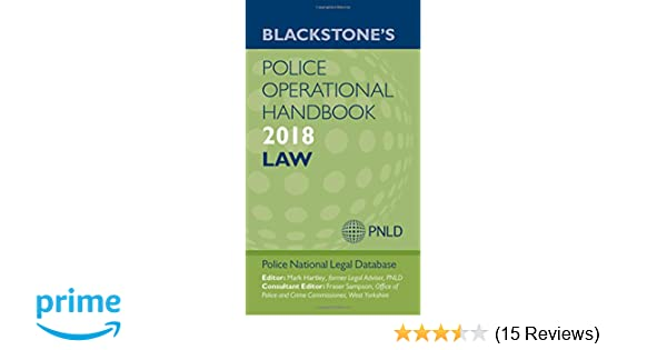 Blackstones police operational handbook 2018 amazon police blackstones police operational handbook 2018 amazon police national legal database pnld mark hartley fraser sampson 9780198806158 books fandeluxe Choice Image