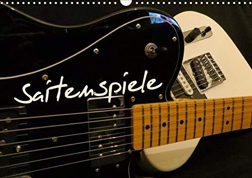 SAITENSPIELE (Wandkalender 2020 DIN A3 quer): Elektrische Gitarren präsentieren sich aus unterschiedlichen Blickwinkeln. (Monatskalender, 14 Seiten ) (CALVENDO Kunst)