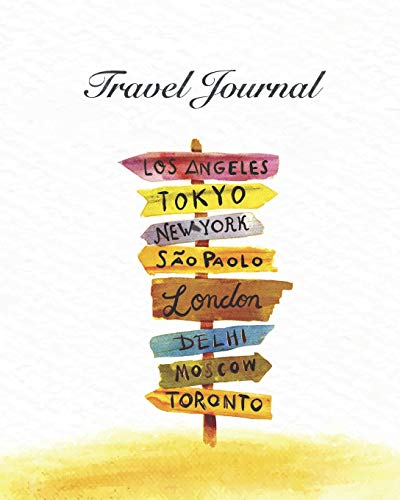 Travel Journal: ~ Travelers Notebooks And Journals To Write As A Travel Diary ~ Watercolor Style Cover Edition (Ticket-reise-tagebuch)