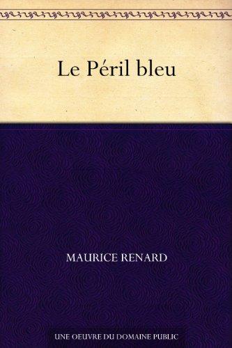 Couverture du livre Le Péril bleu