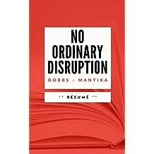 NO ORDINARY DISRUPTION: Résumé en Français (French Edition)