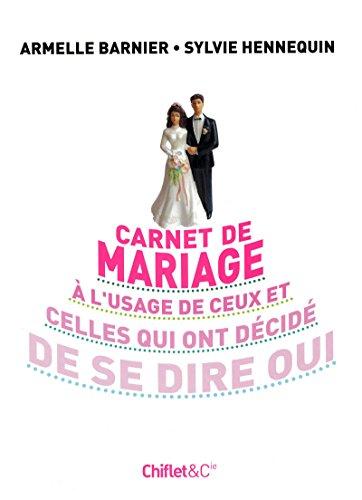 CARNET DE MARIAGE par Barnier Armelle, Hennequin Sylvie