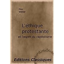 L'éthique protestante et l'esprit du capitalisme (French Edition)
