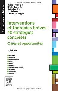 Interventions et thérapies brèves par Yves Doutrelugne